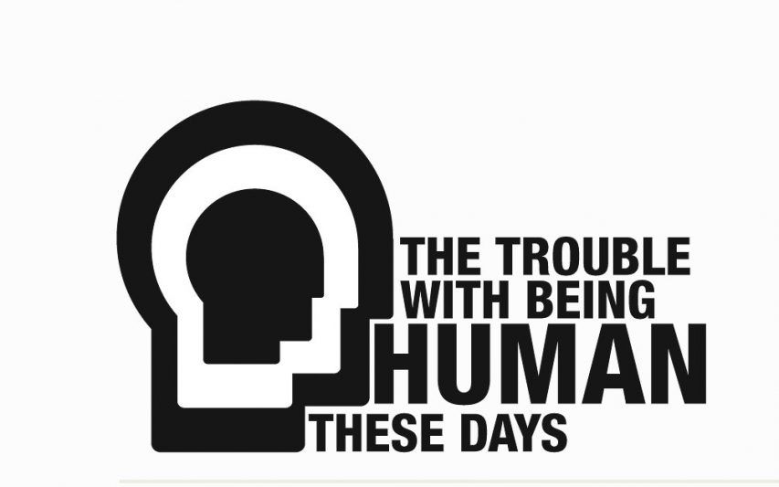 The Trouble with being Human these days – Zygmunt Bauman