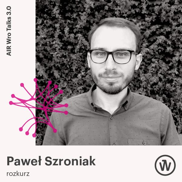 Paweł Szroniak Air Wro Talks